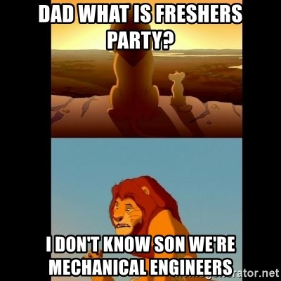 Lion King Shadowy Place - Dad what is freshers party? I don't know son we're mechanical engineers