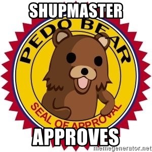 Seal Of Approval - Shupmaster Approves