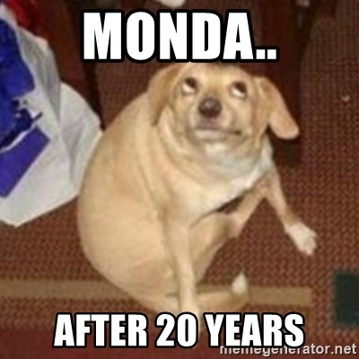 Oh You Dog - MONDA.. AFTER 20 YEARS