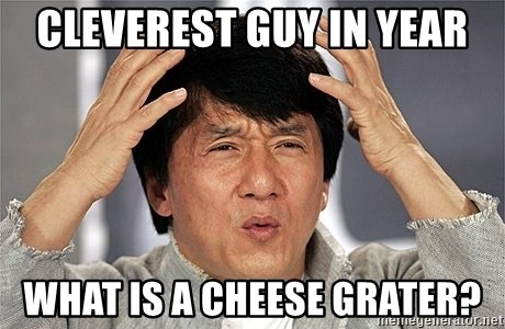 Jackie Chan - Cleverest guy in year What is a cheese grater?