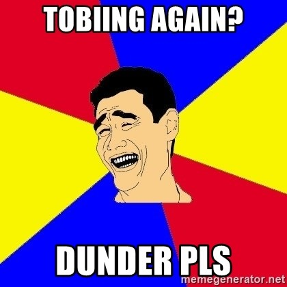 journalist - tobiing again? Dunder pls