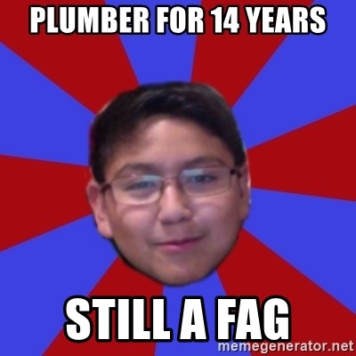 Hacker Boy - plumber for 14 years still a fag