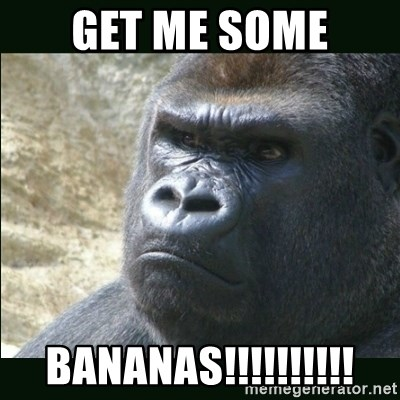 Rustled Jimmies - GET ME SOME BANANAS!!!!!!!!!!