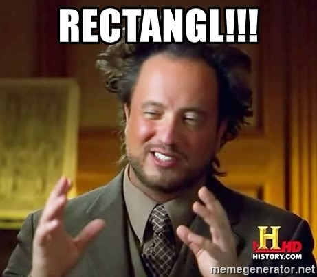 Ancient Aliens - RECTANGL!!!