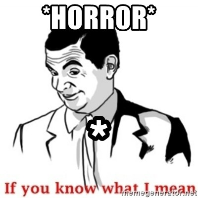 Mr.Bean - If you know what I mean - *Horror* *