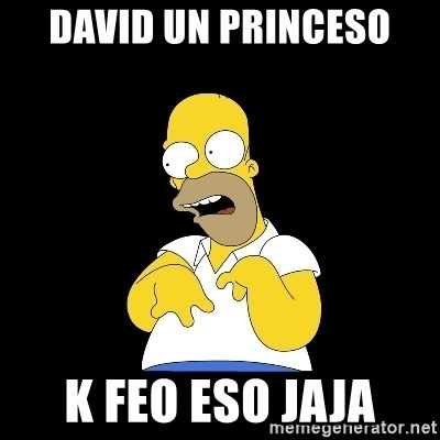look-marge - DAVID UN PRINCESO K FEO ESO JAJA
