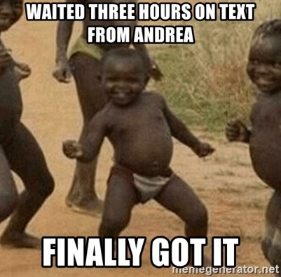 Success African Kid - WAITED THREE HOURS ON TEXT FROM ANDREA FINALLY GOT IT