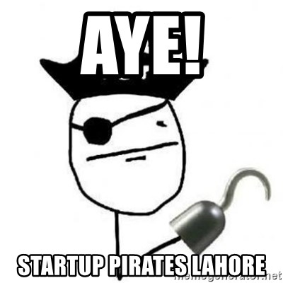 Poker face Pirate - Aye! Startup Pirates Lahore