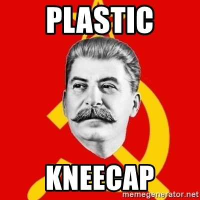 Stalin Says - plastic kneecap