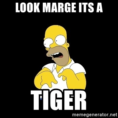 look-marge - LOOK MARGE ITS A TIGER
