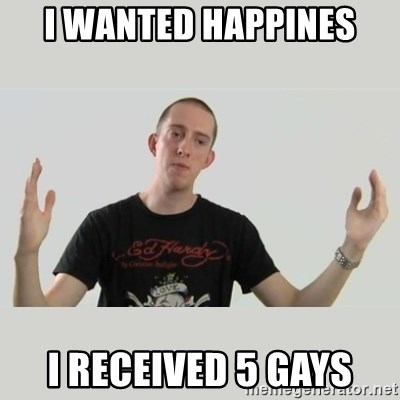 Indie Filmmaker - I WANTED HAPPINES I RECEIVED 5 GAYS