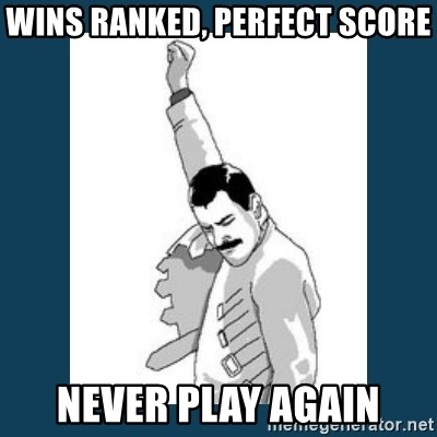 Freddy Mercury - Wins Ranked, Perfect Score Never Play Again