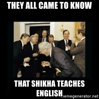 Rich Men Laughing - THEY ALL CAME TO KNOW THAT SHIKHA TEACHES ENGLISH