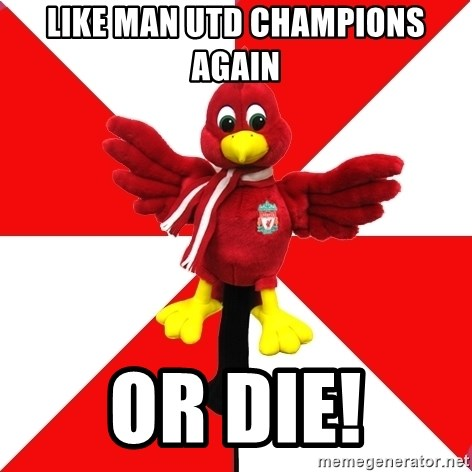 Liverpool Problems - LIKE MAN UTD CHAMPIONS AGAIN OR DIE!