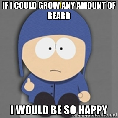 South Park Craig - if i could grow any amount of beard i would be so happy