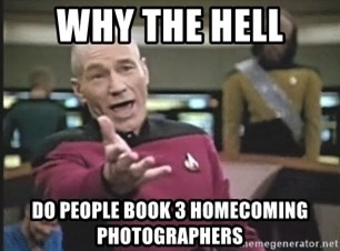 Picard Wtf - why the hell dO PEOPLE BOOK 3 HOMECOMING PHOTOGRAPHERS