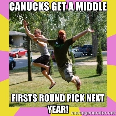 Oreo and SpdKilz - CANUCKS GET A MIDDLE  FIRSTS ROUND PICK NEXT YEAR!