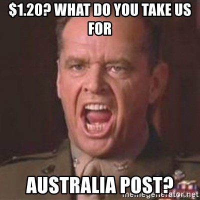 Jack Nicholson - You can't handle the truth! - $1.20? WHat do you take Us for Australia post?