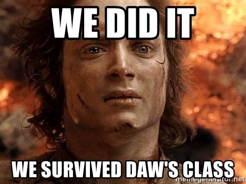 Frodo  - We Did it we survived daw's class