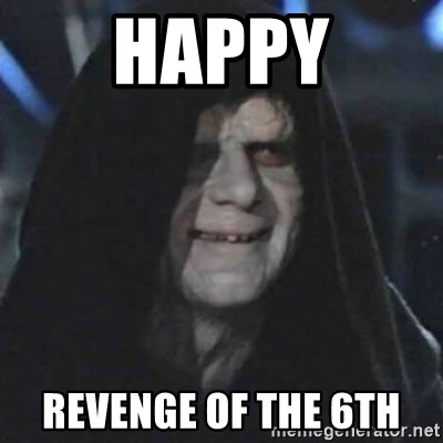 Sith Lord - Happy RevengE of the 6th
