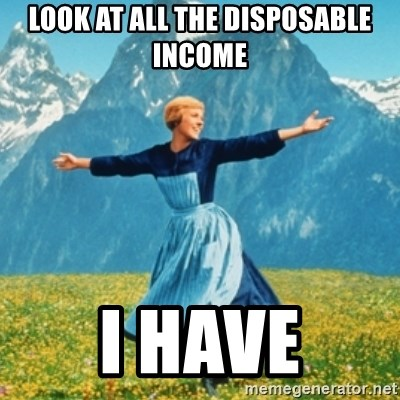 Sound Of Music Lady - Look at all the disposable income I have