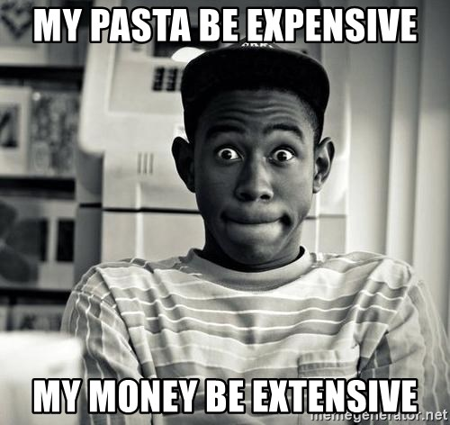 Tyler the Creator - My Pasta be expensive my money be extensive
