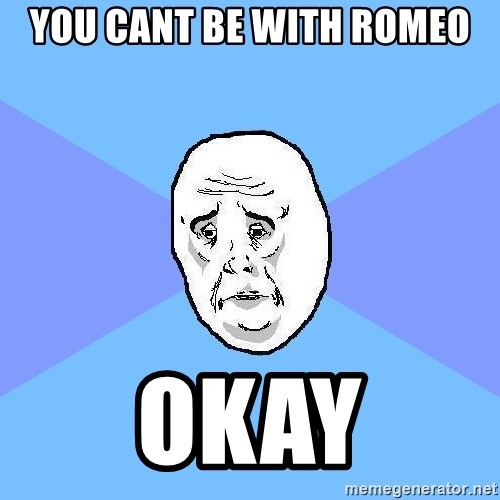 Okay Guy - YOU CANT BE WITH ROMEO OKAY