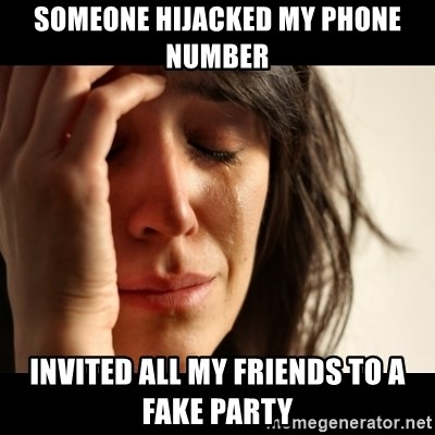 crying girl sad - Someone hijacked my phone number invited all my friends to a fake party