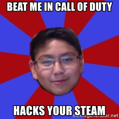 Hacker Boy - BEAT ME IN CALL OF DUTY HACKS YOUR STEAM