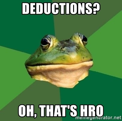 Foul Bachelor Frog - Deductions? Oh, That's HRO