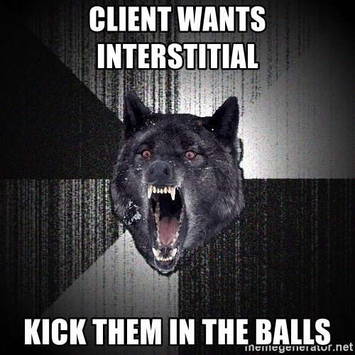 Insanity Wolf - Client wants interstitial  Kick them in the balls