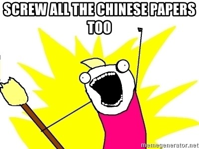 X ALL THE THINGS - SCREW ALL THE CHINESE PAPERS TOO 