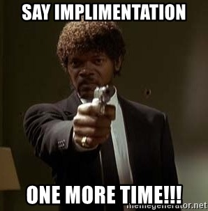 Jules Pulp Fiction - Say Implimentation one more time!!!