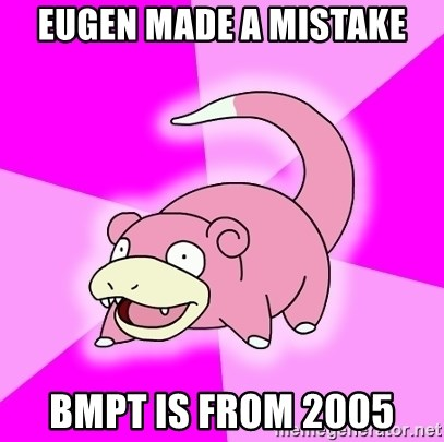 Slowpoke - Eugen made a mistake BMPT is from 2005