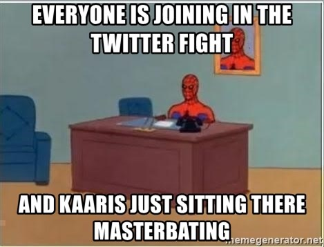 spiderman masterbating - Everyone is joinIng in the twiTter fight ANd kaaris just sItting There masterbating