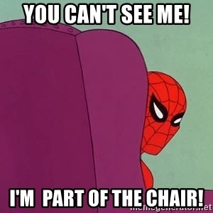 Suspicious Spiderman - You can't see me! I'm  part of the chair!