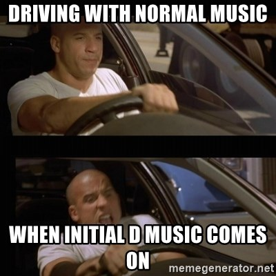 Vin Diesel Car - driving with normal music when initial d music comes on