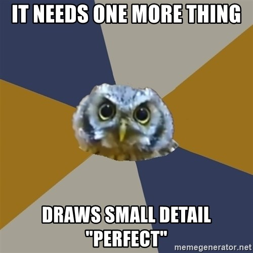 """Art Newbie Owl - it needs one more thing draws small detail """"perfect"""""""