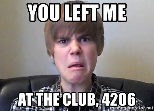 Justin Bieber 213 - YOU LEFT ME at the club, 4206