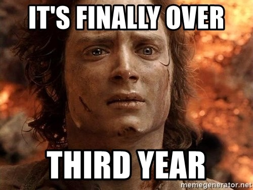 Frodo  - It's Finally Over  third year