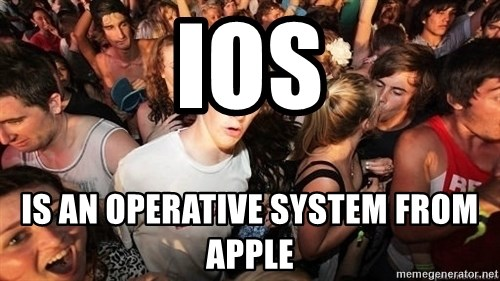 Sudden Realization Ralph - ios is an operative system from apple