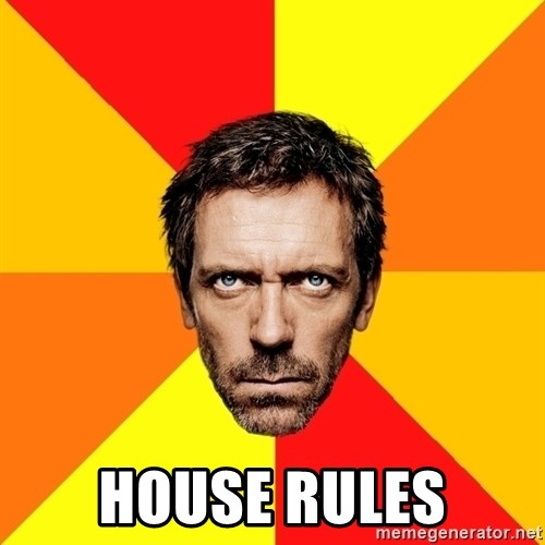 Diagnostic House -  House Rules