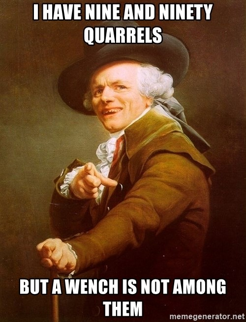 Joseph Ducreux - I HAVE NINE AND NINETY QUARRELS BUT A WENCH IS NOT AMONG THEM