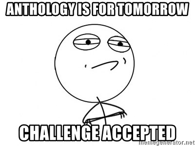 Challenge Accepted - ANthology is for tomorrow challenge accepted