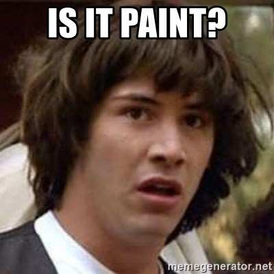 Conspiracy Keanu - IS IT PAINT?