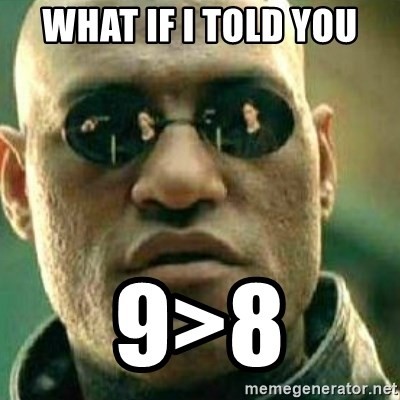 What If I Told You - WHAT IF I TOLD YOU 9>8