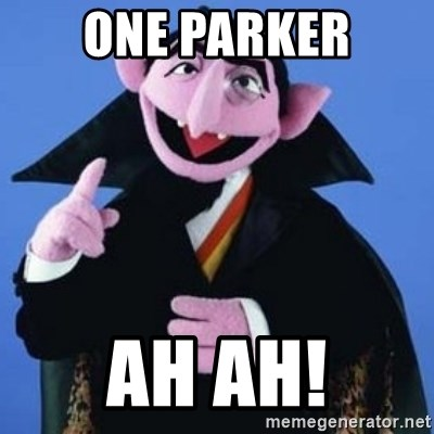 The Count - one Parker ah ah!