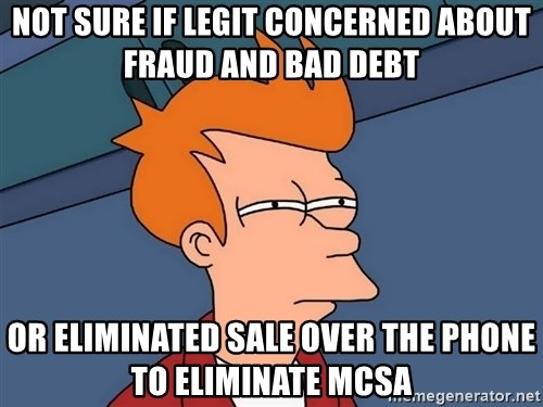 Futurama Fry - NOT SURE IF LEGIT CONCERNED ABOUT fraud and bad debt or eliminated sale over the phone to eliminate mcsa