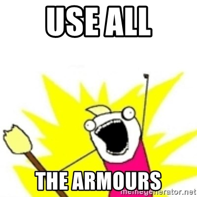 x all the y - use all the armours