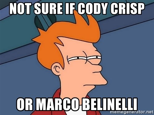 Futurama Fry - not sure if cody crisp or marco belinelli